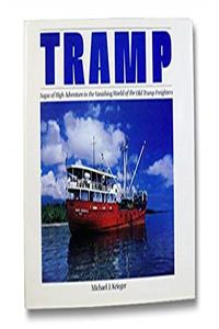 Tramp: Sagas of High Adventure in the Vanishing World of the Old Tramp Freighters download ebook