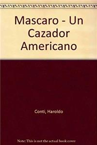 Mascaro - Un Cazador Americano (Spanish Edition) download ebook