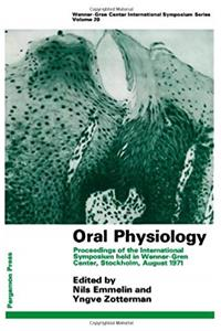 Oral physiology;: Proceedings of the international symposium held in Wenner-Gren Center, Stockholm, August 1971 (Wenner-Gren Center international symposium series) download ebook