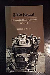 Bitter Harvest: A History of California Farmworkers, 1870-1941 download ebook