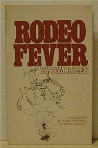 Rodeo fever: A collection of poems capturing the spirit of rodeo download ebook