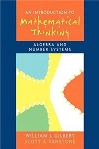 Introduction to Mathematical Thinking: Algebra and Number Systems download ebook