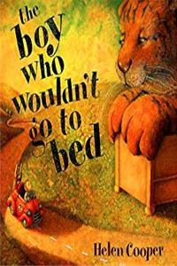 The Boy Who Wouldn't Go to Bed download ebook