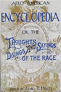 Afro-American Encyclopedia Or, the Thoughts, Doings, and Sayings of the Race download ebook