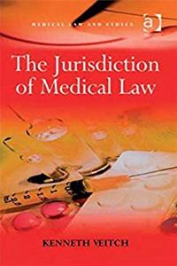 The Jurisdiction of Medical Law (Medical Law and Ethics) download ebook
