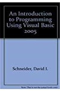 An Introduction to Programming Using Visual Basic 2005 download ebook