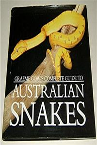 Graeme Gow's Complete Guide to Australian Snakes download ebook