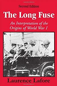 The Long Fuse: An Interpretation of the Origins of World War I download ebook
