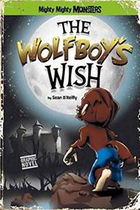 The Wolfboy's Wish (Mighty Mighty Monsters) download ebook