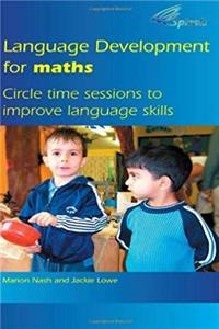 Spirals Series Circle: Language Development for Maths: Circle Time Sessions to Improve Communication Skills in Maths (Volume 1) download ebook