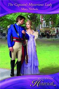 The Captain's Mysterious Lady (Mills & Boon Historical) download ebook