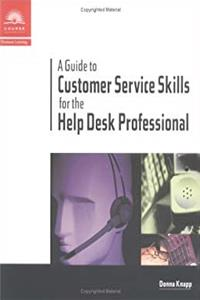A Guide to Customer Service Skills for the Help Desk Professional download ebook