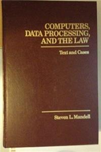 Computers, Data Processing, and the Law: Text and Cases download ebook