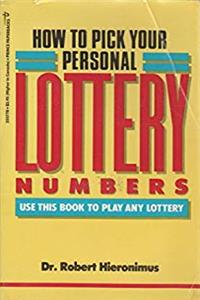 How to Pick Your Personal Lottery Numbers download ebook