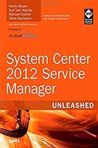 System Center 2012 Service Manager Unleashed download ebook