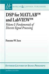 DSP for MATLAB and LabVIEW I: Fundamentals of Discrete Signal Processing (Synthesis Lectures on Signal Processing) download ebook