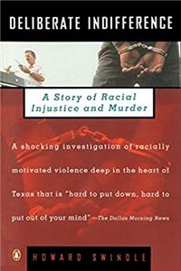 Deliberate Indifference: A Story of Racial Injustice and Murder download ebook