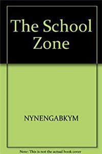 The school zone (SonPower youth sources) download ebook