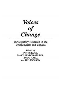 Voices of Change: Participatory Research in the United States and Canada download ebook