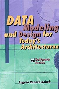 Data Modeling and Design for Today's Architectures (Artech House Computer Science Library) download ebook