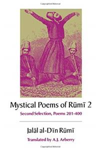 The Mystical Poems of Rumi 2: Second Selection, Poems 201-400 download ebook