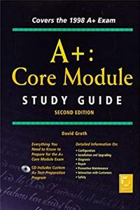 A+: Core Module Study Guide (Certification Study Guide                                  0) download ebook
