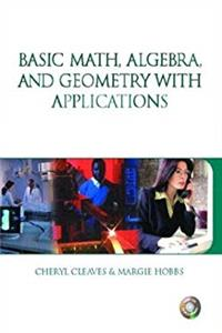 Basic Math, Algebra and Geometry with Applications & Premium Web Card Package download ebook