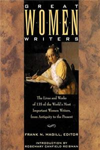 Great Women Writers: The Lives and Works of 135 of the World's Most Important Women Writers, from Antiquity to the Present (A Henry Holt Reference B) download ebook