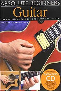 Absolute Beginners Guitar: The complete picture guide to playing the Guitar (includes CD) download ebook