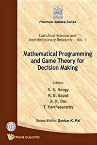Mathematical Programming And Game Theory For Decision Making (Statistical Science and Interdisciplinary Research) download ebook