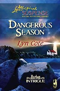 Dangerous Season (Harbor Intrigue, Book 1) (Steeple Hill Love Inspired Suspense #47) download ebook
