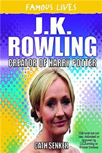 J. K. Rowling: Creator of Harry Potter (Famous Lives) download ebook