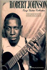 Robert Johnson - Easy Guitar Collection download ebook