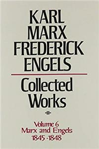Collected Works of Karl Marx and Friedrich Engels, 1845-48, Volume 6 download ebook