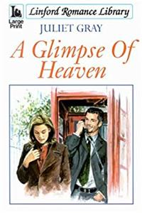 A Glimpse Of Heaven (LIN) (Linford Romance Library) download ebook