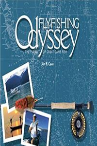 Fly-Fishing Odyssey: The Pursuit of Great Gamefish download ebook