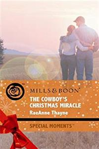 The Cowboy's Christmas Miracle (Mills & Boon Special Moments) download ebook