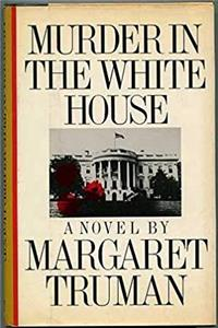 Murder in the White House: A Novel download ebook