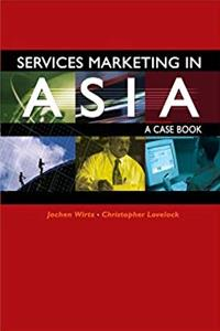 Services Marketing in Asia - A Case Book download ebook