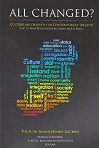 All Changed? Culture and Identity in Contemporary Ireland: The Fifth Seamus Heaney Lectures download ebook