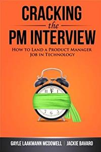 Cracking the PM Interview: How to Land a Product Manager Job in Technology download ebook