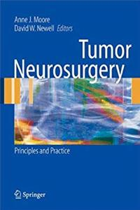 Tumor Neurosurgery: Principles and Practice (Springer Specialist Surgery Series) download ebook