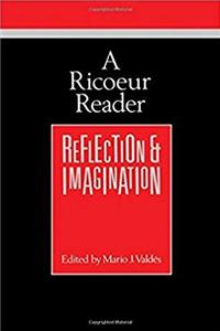 A Ricoeur Reader: Reflection and Imagination (THEORY/CULTURE) download ebook
