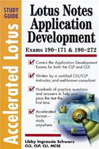Accelerated Lotus Notes Application Development Study Guide download ebook