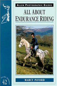 All About Endurance Riding (Allen Photo Guide) download ebook