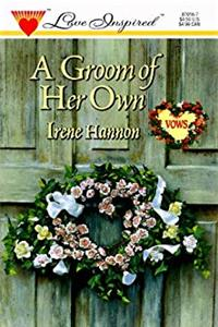 A Groom of Her Own (Vows, Book 2) (Love Inspired #16) download ebook