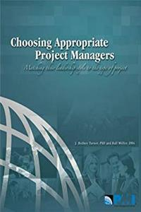 Choosing Appropriate Project Managers: Matching their Leadership Style to the Type of Project download ebook