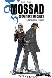 Mossad Opérations spéciales, Tome 1 (French Edition) download ebook