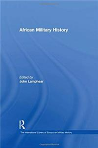 African Military History (The International Library of Essays on Military History) download ebook