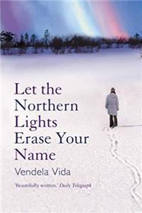Let the Northern Lights Erase Your Name download ebook